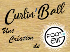 Curlin'Ball made in www.foot-air.com
